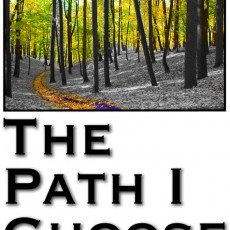 The-Path-I-Choose-Port_Sml.jpg